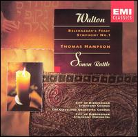 Walton: Belshazzar's Feast; Symphony No. 1 - Thomas Hampson (vocals); City of Birmingham Symphony Chorus (choir, chorus); Cleveland Orchestra Chorus (choir, chorus);...
