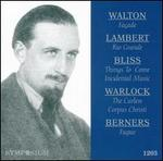 Walton: Façade; Lambert: Rio Grande; Bliss: Things to Come; Warlock: The Curlew; etc. - Alan Whitehead (alto); Ann Wood (contralto); Constant Lambert; Edith Sitwell; Hamilton Harty (piano);...