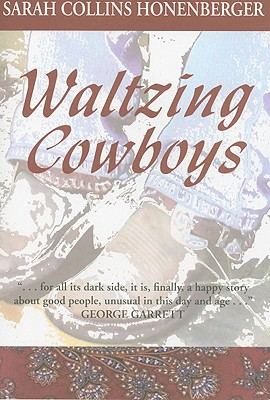 Waltzing Cowboys - Honenberger, Sarah Collins