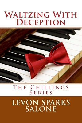 Waltzing with Deception - Salone, Levon Sparks