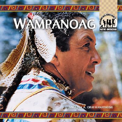 Wampanoag - Gray-Kanatiiosh, Barbara A