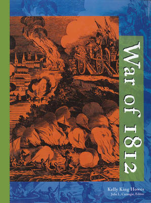 War 1812 - Gale Group (Creator)