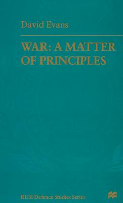 War: A Matter of Principles - Evans, David
