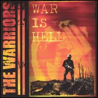 War Is Hell - The Warriors