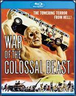 War of the Colossal Beast [Blu-ray]