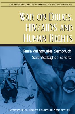 War on Drugs, HIV/AIDS and Human Rights - Malinowska-Sempruch, Kasia