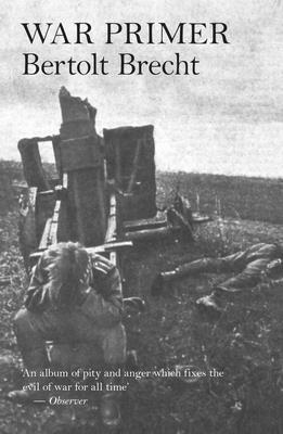 War Primer - Brecht, Bertolt