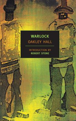 Warlock - Hall, Oakley, and Stone, Robert (Introduction by)