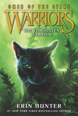 Warriors: Omen of the Stars #5: The Forgotten Warrior - Hunter, Erin