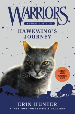 Warriors Super Edition: Hawkwing's Journey - Hunter, Erin