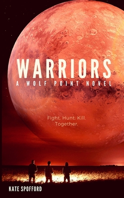 Warriors - Spofford, Kate