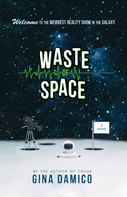 Waste of Space - Damico, Gina