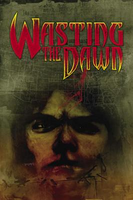 Wasting the Dawn - Hurwitz, David