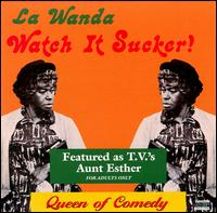Watch It Sucker - LaWanda Page