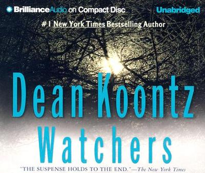 Watchers - Koontz, Dean R, and Charles, J (Read by)