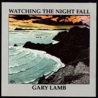 Watching the Night Fall - Gary Lamb