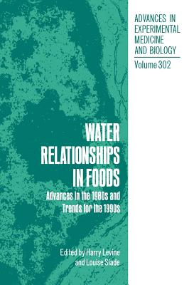 Water Relationships in Foods - Levine, Harry (Editor), and Slade, Louise (Editor)