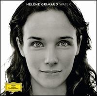 Water - Hélène Grimaud (speech/speaker/speaking part); Hélène Grimaud (piano); Nitin Sawhney (keyboards); Nitin Sawhney (guitar)