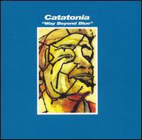 Way Beyond Blue - Catatonia