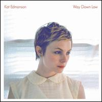 Way Down Low - Kat Edmonson