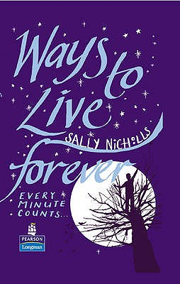 Ways to Live Forever Hardcover educational edition - Nicholls, Sally