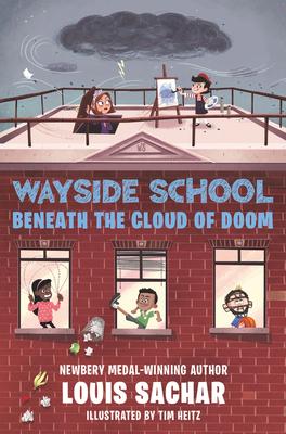 Wayside School Beneath the Cloud of Doom - Sachar, Louis