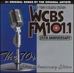 WCBS FM 101.1 25th Anniversary, Vol. 3: The 70's - Silver Anniversary Edition