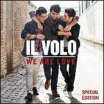 We Are Love [Special Edition] - Il Volo