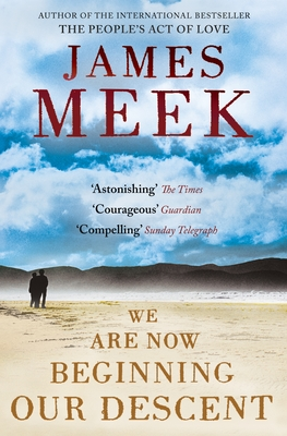 We Are Now Beginning Our Descent - Meek, James