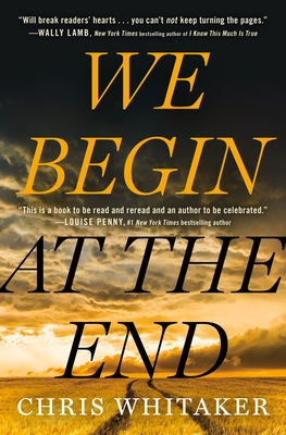 We Begin at the End - Whitaker, Chris