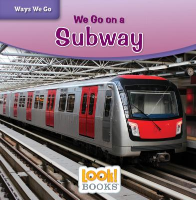 We Go on a Subway - Mattern, Joanne