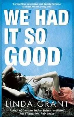 We Had it So Good - Grant, Linda
