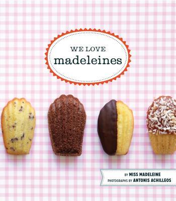 We Love Madeleines - Madeleine Miss