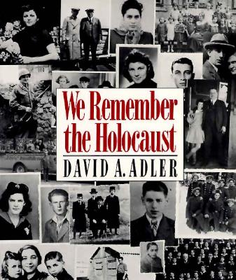 We Remember the Holocaust - Adler, David A Adler