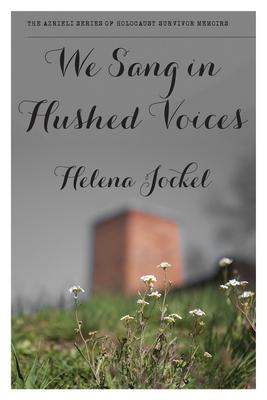 We Sang in Hushed Voices - Jockel, Helena