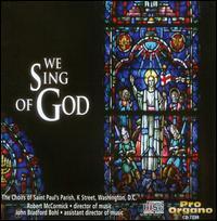 We Sing of God - Naomi Devires Pomerantz (mezzo-soprano); Robert McCormick (organ); Saint Paul's Parish Choir (choir, chorus);...