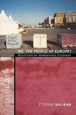 We, the People of Europe?: Reflections on Transnational Citizenship - Balibar, Etienne