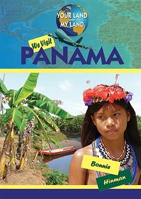 We Visit Panama - Hinman, Bonnie