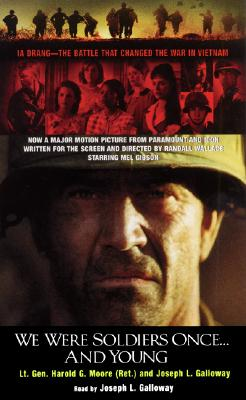 We Were Soldiers Once...and Young: We Were Soldiers Once...and Young - Moore, Harold G, and Galloway, Joseph L (Read by), and Galloway, Joseph