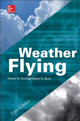 Weather Flying - Buck, Robert N.