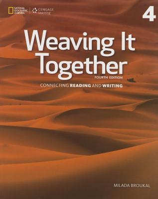 Weaving It Together 4: 0 - Broukal, Milada