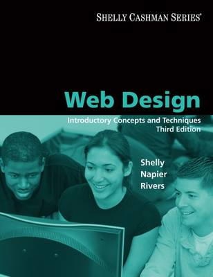 Web Design: Introductory Concepts and Techniques - Shelly, Gary B, and Napier, H Albert, and Rivers, Ollie N
