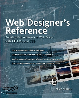 Web Designer's Reference: An Integrated Approach to Web Design with XHTML and CSS - Grannell, Craig