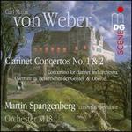 Weber: Clarinet Concertos Nos. 1 & 2; Concertino Overture