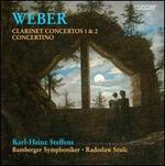 Weber: Clarinet Concertos Nos. 1 & 2; Concertino