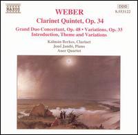 Weber: Clarinet Works - Auer Quartet; Jenö Jandó (piano); Kalman Berkes (clarinet)