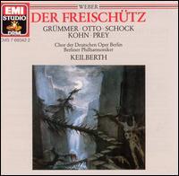 Weber: Der Freischütz - Elisabeth Grümmer (vocals); Ernst Wiemann (vocals); Fritz Hoppe (vocals); Heinz Giese (vocals); Helga Hildebrand (vocals);...