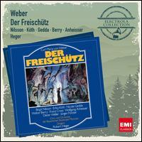 Weber: Der Freischütz - Birgit Nilsson (vocals); Dieter Weller (vocals); Erika Köth (vocals); Franz Crass (vocals); Jurgen Forster (vocals);...