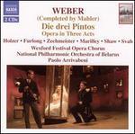 Weber: Die drei Pintos (Completed by Mahler)