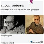 Webern: The Complete String Trios and String Quartets